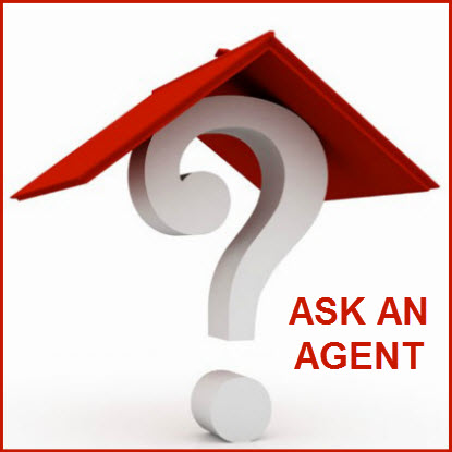 ASK A REAL ESTATE AGENT
